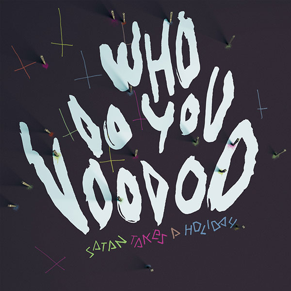 Who Do You Voodoo cover