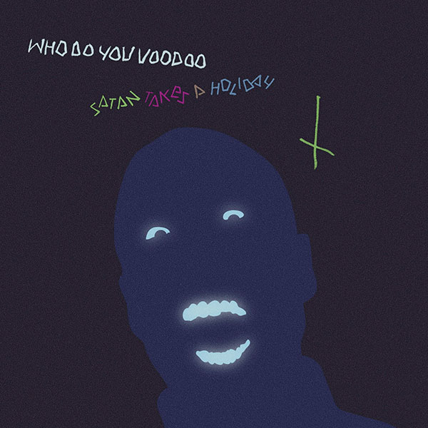 Who Do You Voodoo (single) cover